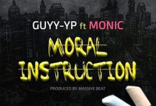 Photo of Guyy YP – Moral Instruction ft Monic