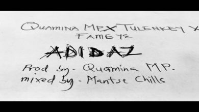 Photo of Quamina MP – Adidaz ft Tulenkey X Fameye