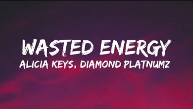 Photo of Alicia Keys — Wasted Energy ft Diamond Platnumz