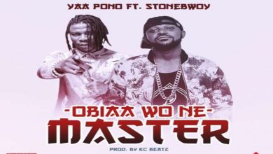 Photo of Yaa Pono – Obia Wone Master ft Stonebwoy(Prod. by KC Beat)