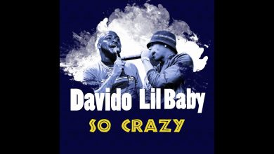 Photo of Davido – So Crazy Ft Lil Baby