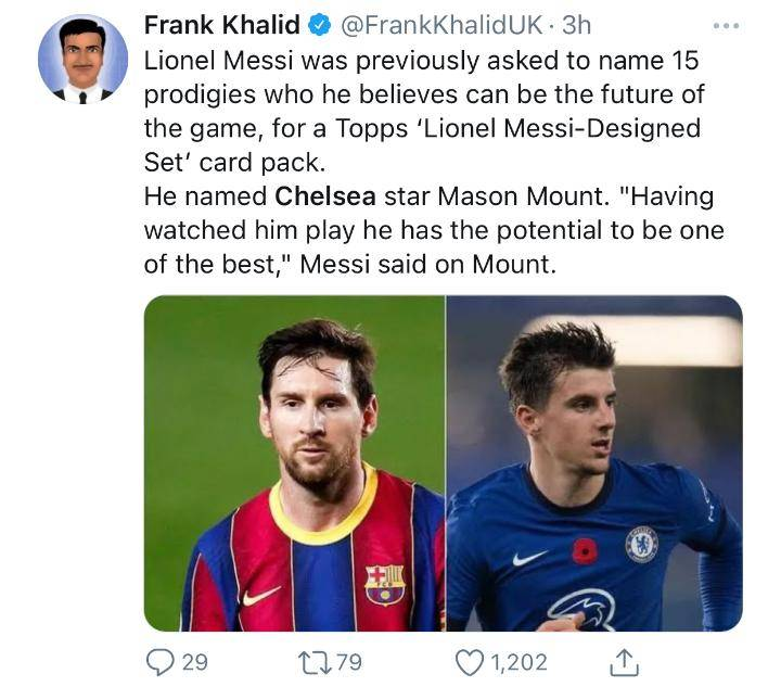Chelsea Fans Love What Lionel Messi Said About Chelsea Youngster, Mason Mount