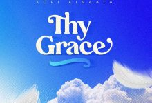 Photo of Kofi Kinaata – Thy Grace (Prod By Two Bars)