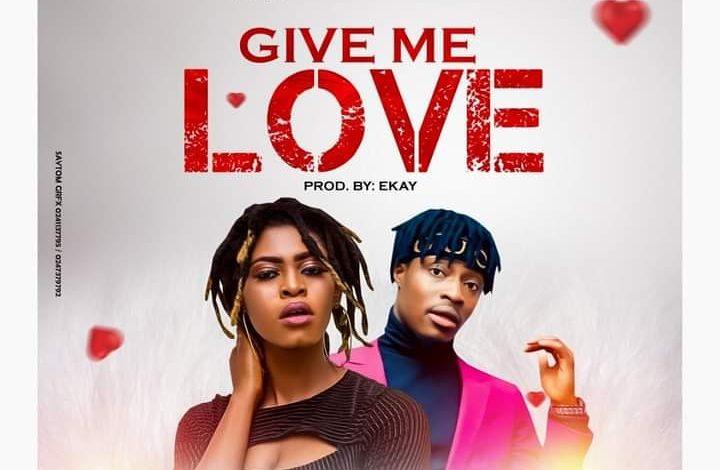 Abbi Ima – Give Me Love ft Fancy Gadam (Prod by Ekay)